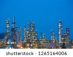 twilight scene of oil refinery... | Shutterstock . vector #1265164006
