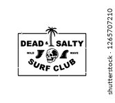 dead and salty surf club white... | Shutterstock .eps vector #1265707210