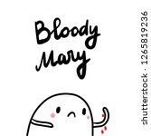 bloody mary cute hand drawn...   Shutterstock .eps vector #1265819236