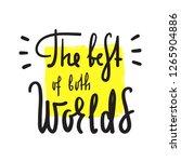 the best of both worlds  ...   Shutterstock .eps vector #1265904886