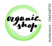 lettering inscription organic... | Shutterstock . vector #1266168733