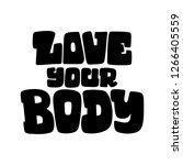 body positive lettering. hand... | Shutterstock .eps vector #1266405559
