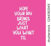phrase text hope your day... | Shutterstock .eps vector #1266582043