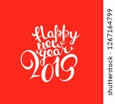 happy new 2019 year lettering... | Shutterstock .eps vector #1267164799
