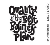 quality is the best business... | Shutterstock .eps vector #1267717360