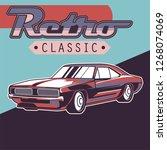 muscle car retro 70s vector... | Shutterstock .eps vector #1268074069