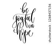 be joyful in hope   hand... | Shutterstock . vector #1268437156