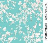 seamless pattern of flowering... | Shutterstock . vector #1268706676