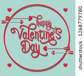 happy valentines day lettering... | Shutterstock .eps vector #1268779780