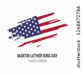 martin luther king day. i have... | Shutterstock .eps vector #1268872786