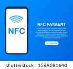 mobile payment. nfc smart phone ... | Shutterstock . vector #1269081640