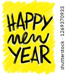 happy new year  hand drawn... | Shutterstock . vector #1269370933