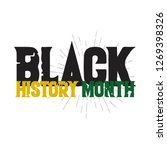 black history month vector... | Shutterstock .eps vector #1269398326