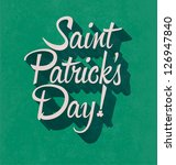 Typographic Saint Patricks Day...