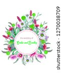 wedding round frame of wild... | Shutterstock . vector #1270038709