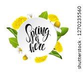 spring is here vector lettering ... | Shutterstock .eps vector #1270235560