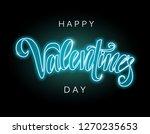happy valentine's day glowing... | Shutterstock .eps vector #1270235653