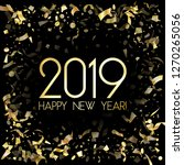 2019 happy new year card  gold... | Shutterstock .eps vector #1270265056
