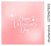 valentines day vector... | Shutterstock .eps vector #1270467853
