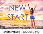 new start motivational... | Shutterstock . vector #1270510549