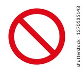 not allowed sign prohibition... | Shutterstock .eps vector #1270535143