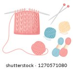Stock vector set tools for sewing knitting needles balls of yarn wool colorful illustration knitting process 1270571080