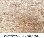 old wood plank texture | Shutterstock . vector #1270647583
