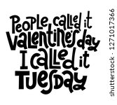 people called it valentine s... | Shutterstock .eps vector #1271017366