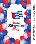 cuba liberation day vector... | Shutterstock .eps vector #1271025883