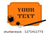 fountain pen with blot in frame.... | Shutterstock .eps vector #1271411773