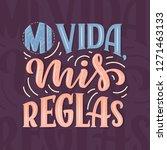 modern lettering spanish   mi... | Shutterstock .eps vector #1271463133