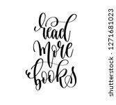 read more books   hand... | Shutterstock .eps vector #1271681023