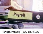 payroll and salaries folders... | Shutterstock . vector #1271876629