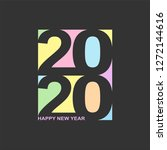 colored happy new year 2020... | Shutterstock .eps vector #1272144616