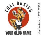 thai boxing club emblem. muay... | Shutterstock . vector #1272187156