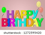 happy birthday card | Shutterstock . vector #1272595420