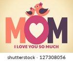greeting card design for mother'... | Shutterstock .eps vector #127308056