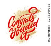 congrats  you did it. greeting... | Shutterstock .eps vector #1273149193