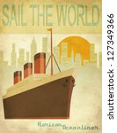 sail the world   vintage poster ... | Shutterstock .eps vector #127349366