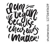 vegan hand lettering quote for... | Shutterstock .eps vector #1273645639