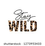 stay wild illustration with... | Shutterstock .eps vector #1273953433