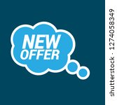 new offer sign   speech bubble  ... | Shutterstock .eps vector #1274058349