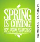 spring is coming design... | Shutterstock .eps vector #127438754