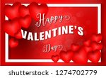 valentines day.3d red hearts... | Shutterstock .eps vector #1274702779