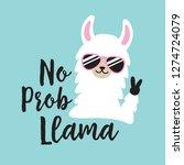 Funny White No Prob Llama...
