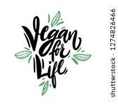 vegan for life hand drawn... | Shutterstock .eps vector #1274826466
