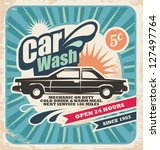 Retro Car Wash Poster. Vector...