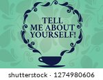word writing text tell me about ... | Shutterstock . vector #1274980606