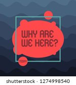 text sign showing why are we... | Shutterstock . vector #1274998540