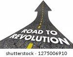 road to revolution change...   Shutterstock . vector #1275006910